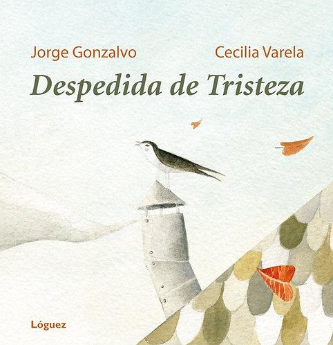 Despedida de tristeza, Gonzalvo y Varela