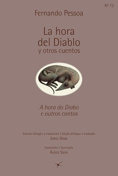 La hora del Diablo y otros cuentos /Fernando Pessoa