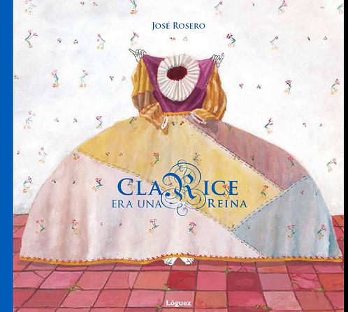 Clarice era una reina, José Rosero