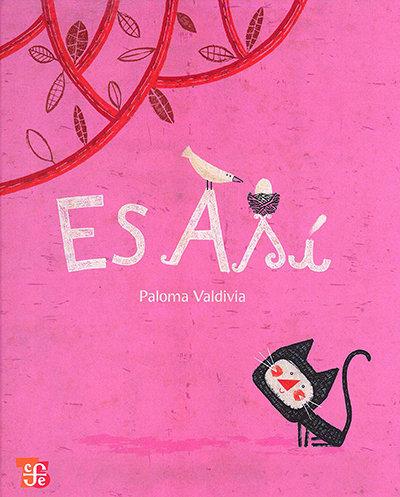 Es así / Paloma Valdivia