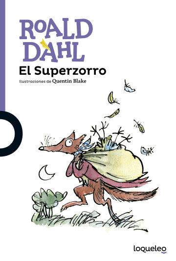 El Superzorro / Roald Dahl