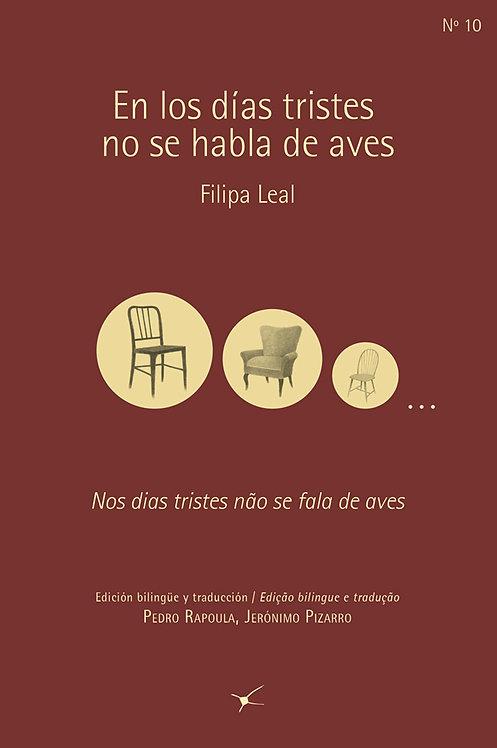 En los días tristes no se habla de aves, Filipa L.