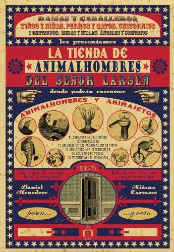 La tienda de animalhombres del señor Larsen / Daniel Monedero y Aitana Carrasco