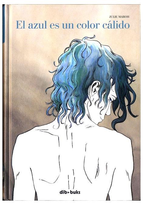 El azul es un color cálido, Julie Maroh