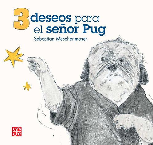 3 deseos para el señor Pug, Sebastian Meschenmoser
