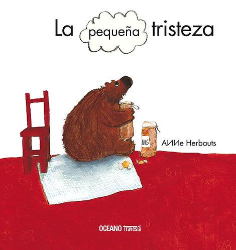 La Pequeña Tristeza / Anne Herbauts