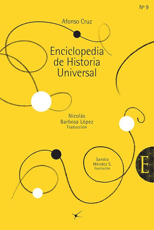 Enciclopedia de historia universal /Afonso Cruz/ Sandra Mendez
