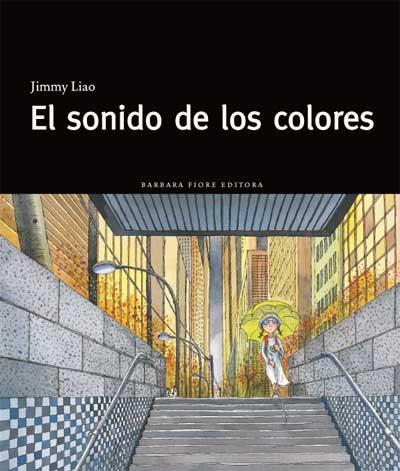 El sonido de los colores, Jimmy Liao