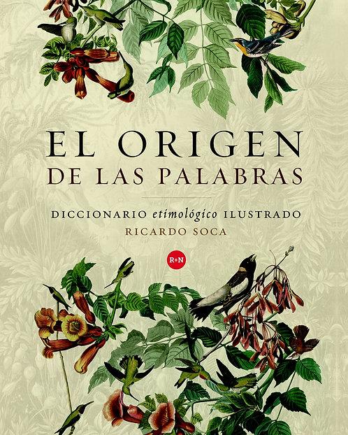 El origen de las palabras / Ricardo Soca