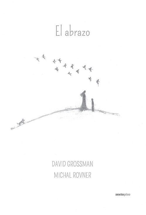 El abrazo /David Grosman/ Michal Rovner
