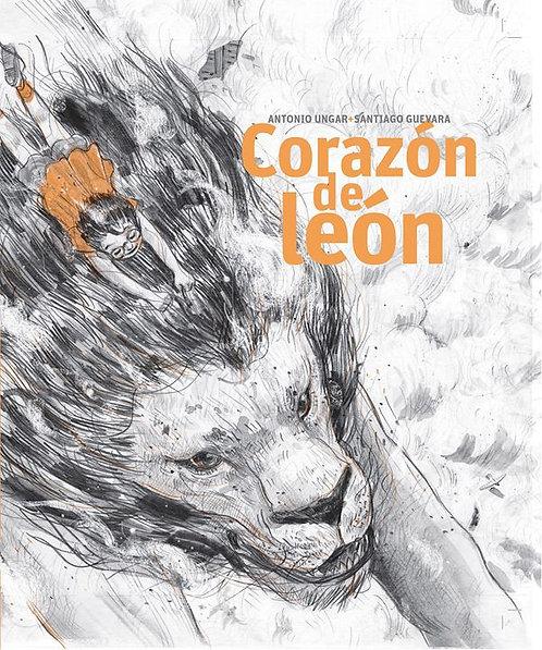 Corazón de león /Antonio Ungar/ Santiago Guevara