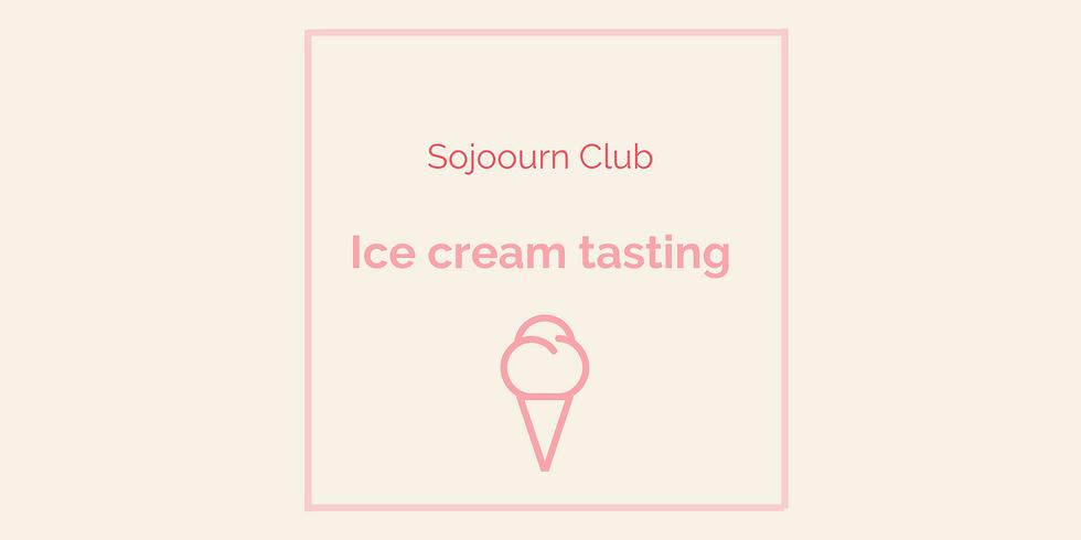 Ice cream tasting (members only)