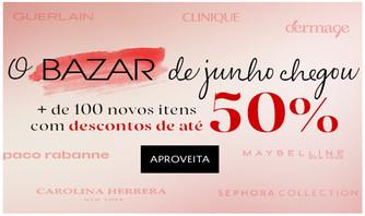 Bazar Sephora do mês de junho