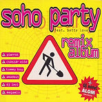 Soho Party Remix Album front cover