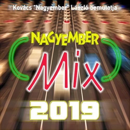 Nagyember Mix 2019 on Mixcloud
