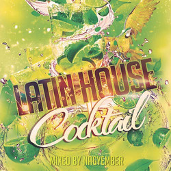 Latin House Cocktail 2002