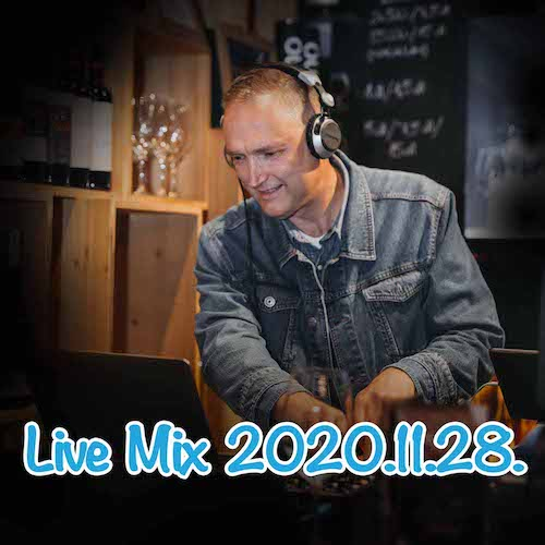 Live Mix 2020. november 28.