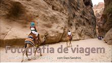 Curso de Fotografia de Viagem com Dani Sandrini