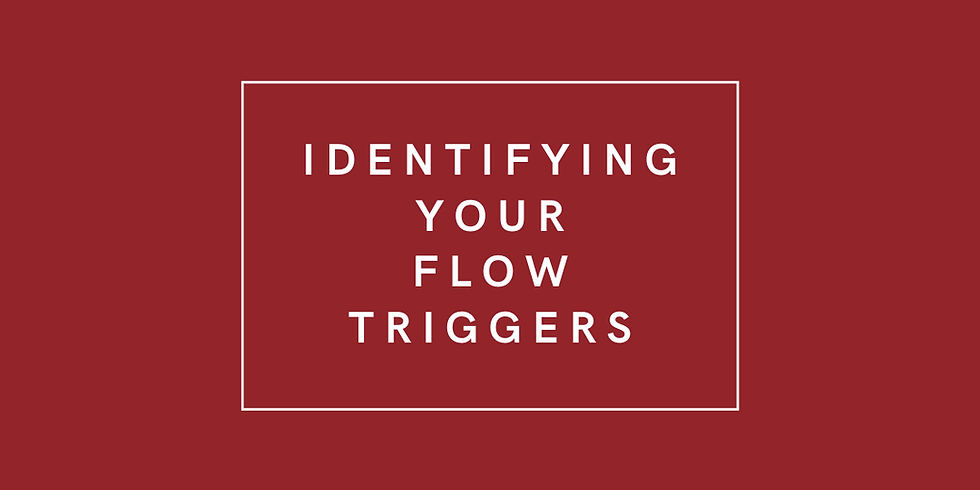 Identifying Your Flow Triggers