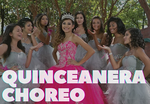 Quinceanera Choreo.png