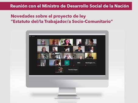 Reunión con el Ministro de Desarrollo Social: Estatuto para trabajadores socio-comunitarios