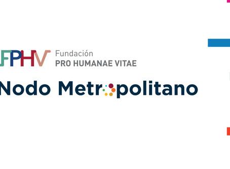 Fortalecimiento Espacios Regionales: Nodo Metropolitano