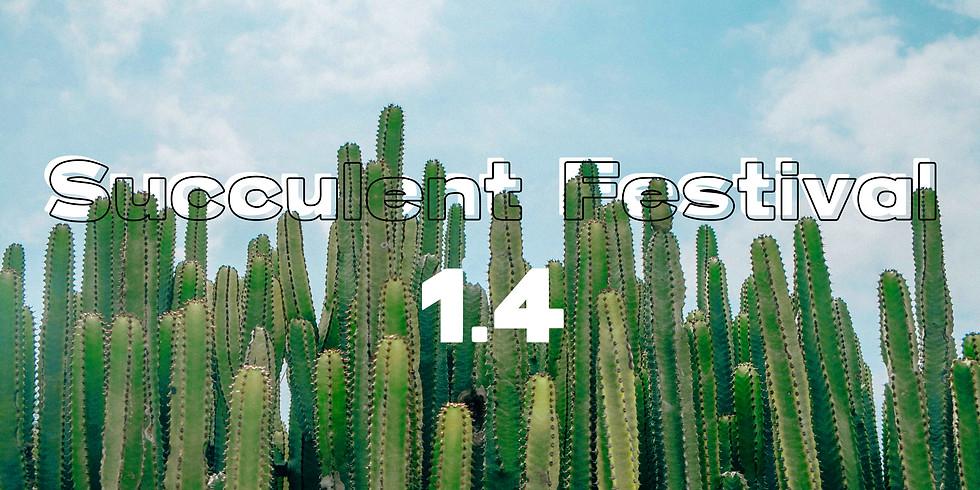 Succulent Festival