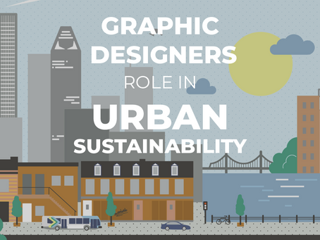 Graphic Designer's Role In The Movement for Sustainable Cities