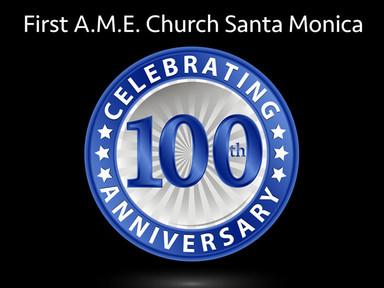 First A.M.E. Church to Celebrate 100th Anniversary