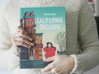"""CALIFORNIA DREAMIN'"" : LA NOUVELLE BD DE PÉNÉLOPE BAGIEU"