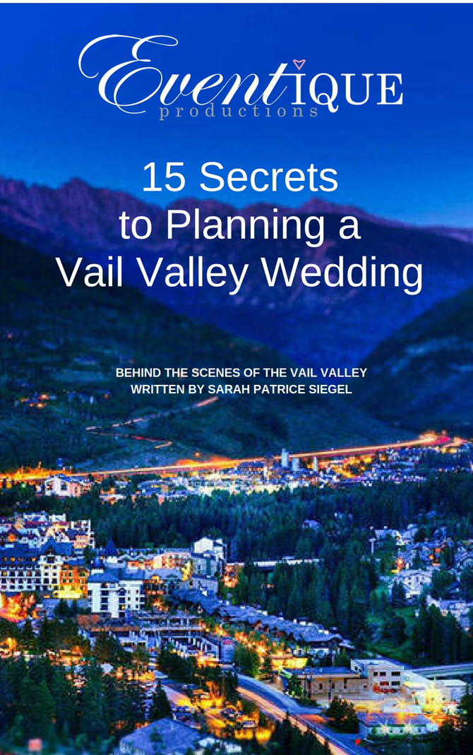 15 Secrets to planning a Vail Valley Wedding