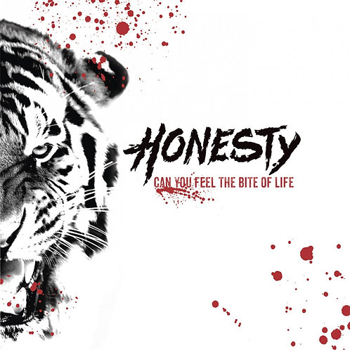Honesty - Can You Feel The Bite Of Life