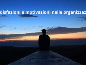 Soddisfazioni e motivazioni nelle organizzazioni
