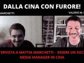 Dalla Cina con furore! Intervista a Mattia Marchetti.