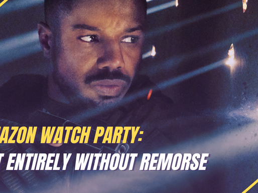 Amazon Watch Party: Not Entirely Without Remorse