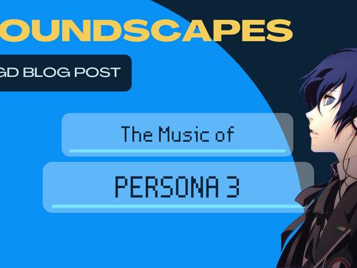 Soundscapes: Persona 3