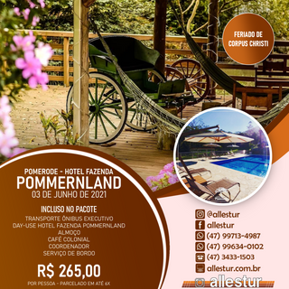 03/06/2021 - DAY-USE - HOTEL FAZENDA POMMERNLAND - FERIADO