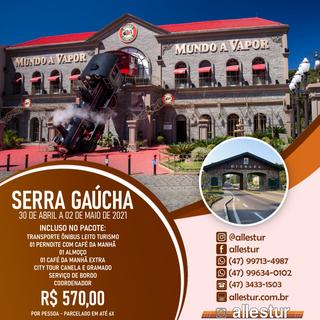 30/04 a 02/05 - SERRA GAÚCHA - GRAMADO E CANELA