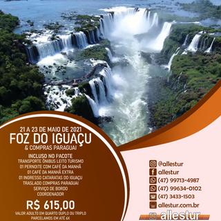 21/05 A 23/05/2021 - FOZ DO IGUAÇU E COMPRAS PARAGUAI