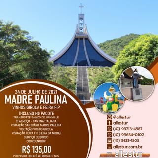 24/07/2021 - SANTUÁRIO DE MADRE PAULINA E FEIRA FIP