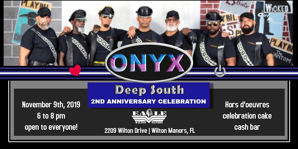 ONYX Deep South Anniversary Celebration