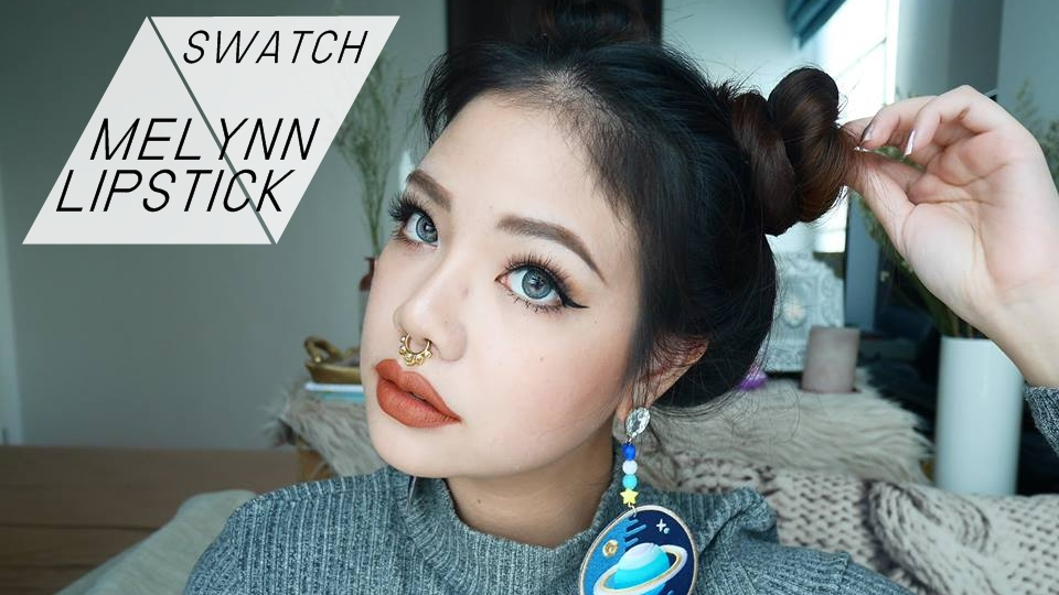 SWATCH + REVIEW MELYNN LIPSTICK