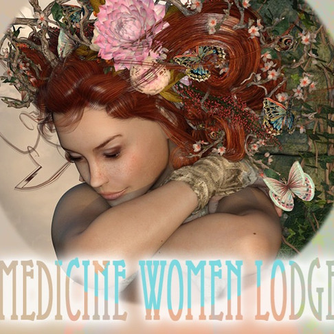 MEDICINE WOMEN LODGE SACRED CIRCLE