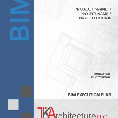 Building Information Modeling (BIM) Execution Plan
