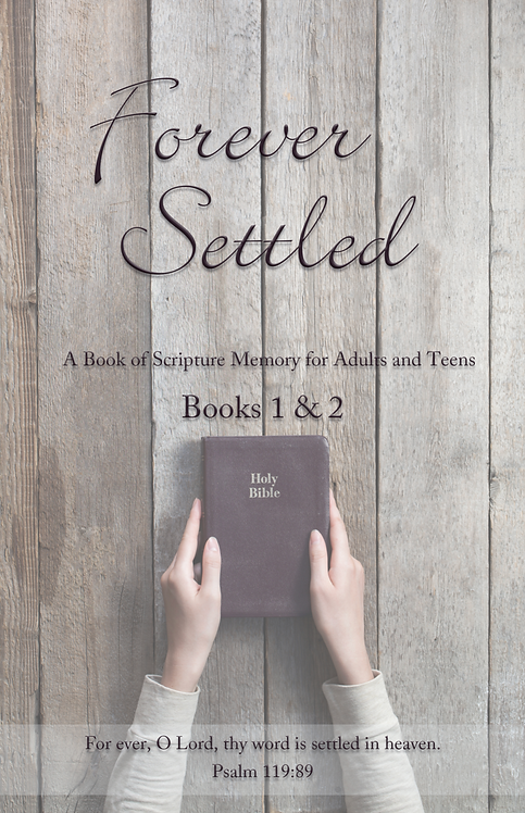 Forever Settled: A Book of Scripture Memory (Soft Cover Bound)