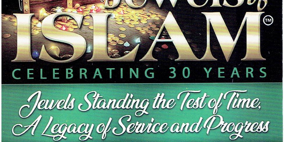 Jewels of Islam 30 Year Anniversary