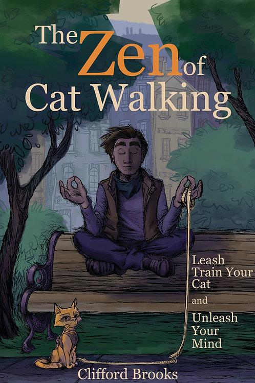 The Zen of Cat Walking Book