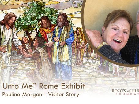 "Judd and Pauline Morgan - ""Come Unto Me"" Exhibit Visitor Story"