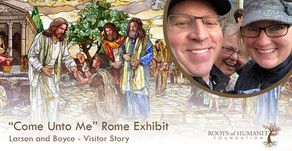 "Larsen and Boyce - ""Come Unto Me"" Exhibit Visitor Story"