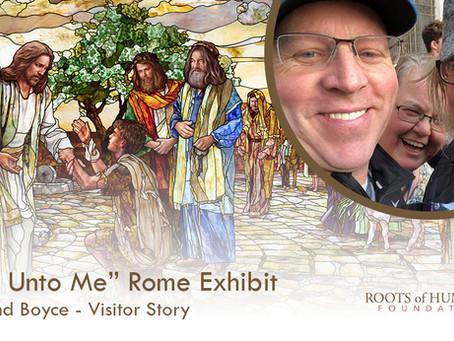 "Larsen and Boyce - ""Come Unto Me"" Exhibit Visitor Story"